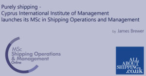 CIIM launches MSc Shipping Operations & Management