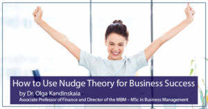 How to use Nudge Theory for Business Success
