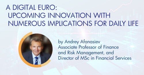 A Digital Euro: Upcoming Innovation with Numerous Implications for Daily Life