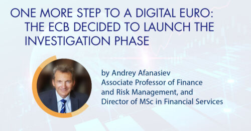 One More Step to a Digital Euro:  The ECB Decided to Launch the Investigation Phase